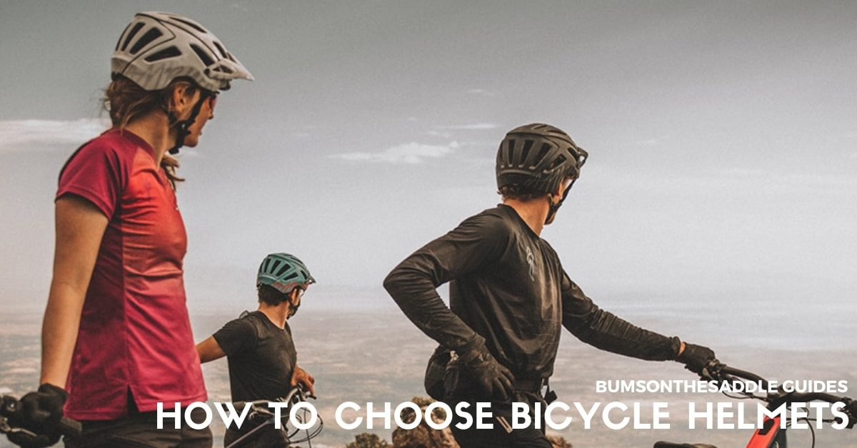 how to choose a bicycle helmet | BUMSONTHESADDLE