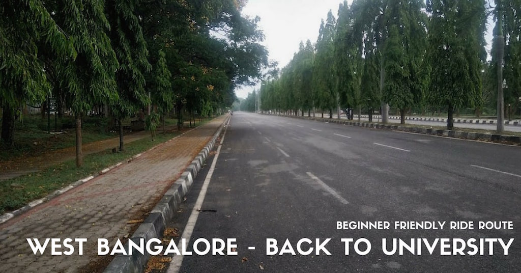 Bumsonthesaddle we love cycling and aim to re define the way west bangalore ride route back to university beginner friendly solutioingenieria Choice Image