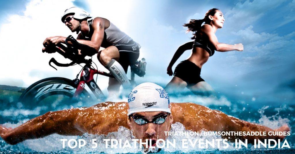 201904 - TOP 5 triathlon events in India | BUMSONTHESADDLE