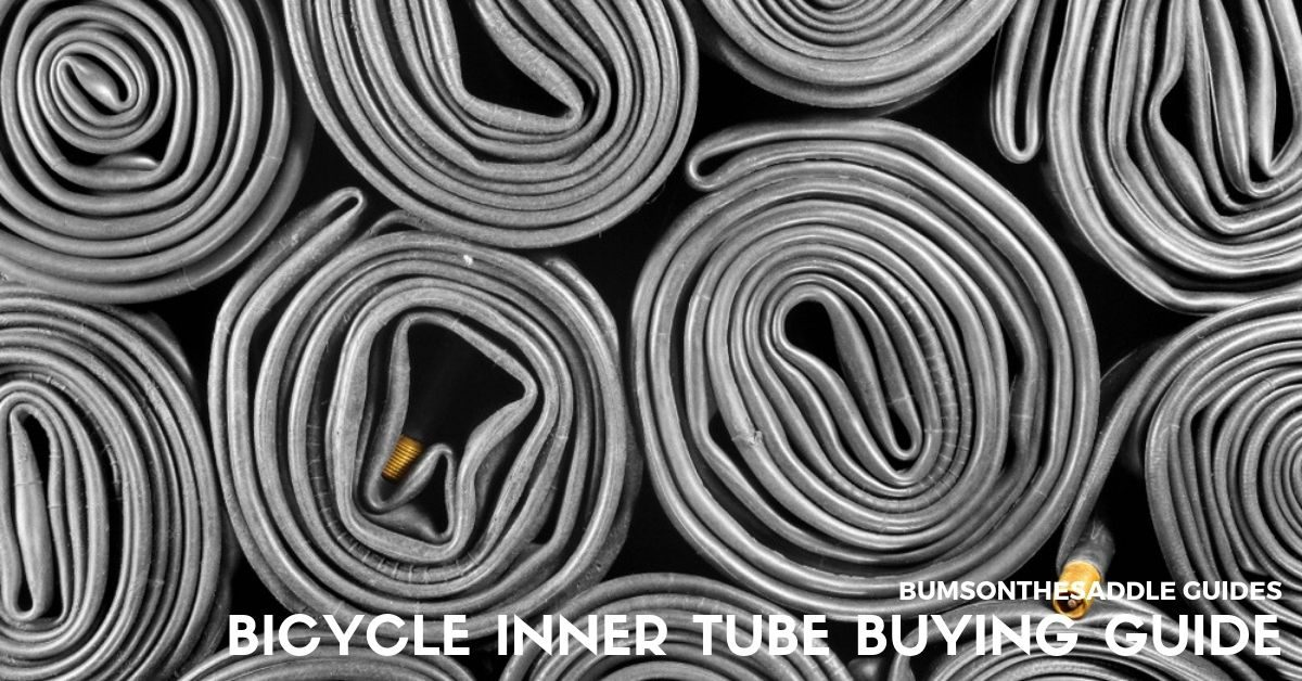Bicycle Inner Tube Buying Guide | BUMSONTHESADDLE optimised
